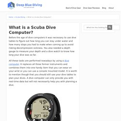 What is a Scuba Dive Computer? - Scuba Diving Gear