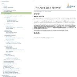 What Is a Servlet? - The Java EE 5 Tutorial