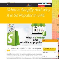 What Is Shopify And Why It Is So Popular In UAE