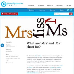 What are 'Mrs' and 'Ms' short for?