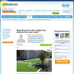 What Should You Do To Make Your Artificial Turf Look Lively?
