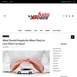 What Should People Do When They've Lost Their Car Keys? - Auto Sobek