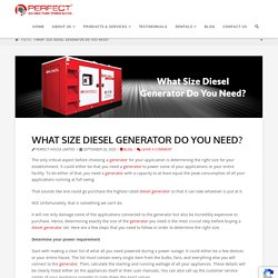 What Size Diesel Generator Do You Need?