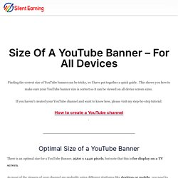 What is the size of a youtube banner - viewable on all devices