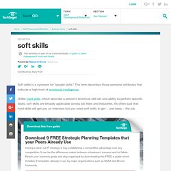 What is soft skills? - Definition from WhatIs.com
