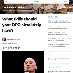 What skills should your DPO absolutely have?