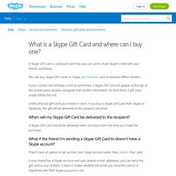 What is a Skype Gift Card and where can I buy one?