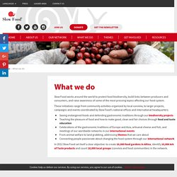 What we do - Slow Food International