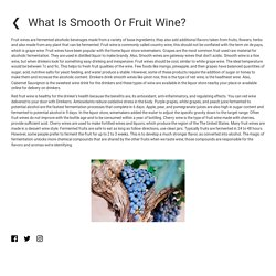 What Is Smooth Or Fruit Wine?