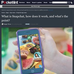 What is Snapchat, how does it work and what is it used for?