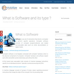 What is Software and its type ?