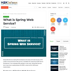 What is Spring Web Service? - H2kinfosys Blog