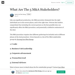 What Are The 5 M&A Stakeholders?