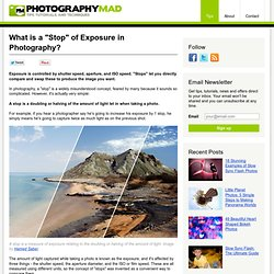 "What is a ""Stop"" of Exposure in Photography? 