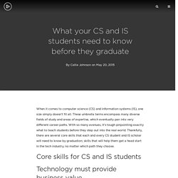 What your CS and IS students need to know before they graduate