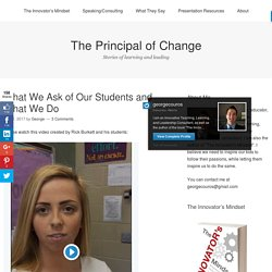 What We Ask of Our Students and What We Do – The Principal of Change