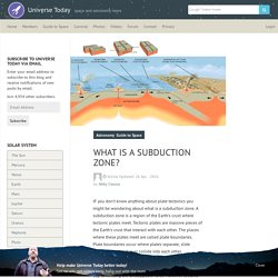 What is a Subduction Zone? - Universe Today
