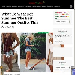 Dresses for summer - Sexy tops for women