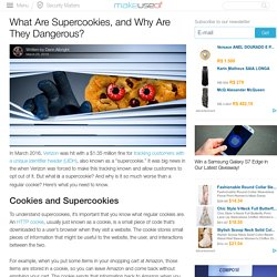 What Are Supercookies, and Why Are They Dangerous?