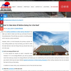What to Take Note of Before Going for a Re-Roof