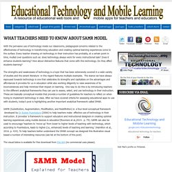 Educational Technology and Mobile Learning: What Teachers Need to Know about SAMR Model