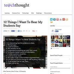 What Teachers Want To Hear Students Say