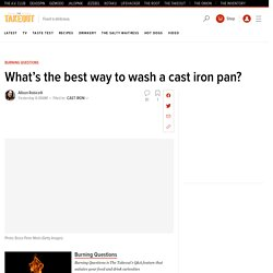 What's the best way to wash a cast iron pan?