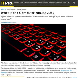 What is the Computer Misuse Act?