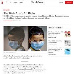 What the Coronavirus Will Do to Kids