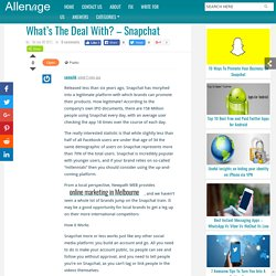 What's The Deal With? – Snapchat