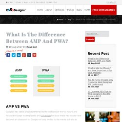 What is the Difference Between AMP and PWA?