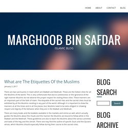 What are The Etiquettes Of the Muslims