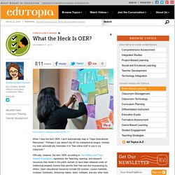 What the Heck Is OER?