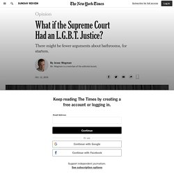 What if the Supreme Court Had an L.G.B.T. Justice?