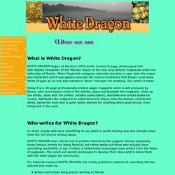 What is the White Dragon Magazine