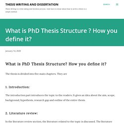 What is PhD Thesis Structure ? How you define it?