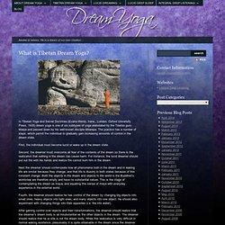 What is Tibetan Dream Yoga? « Dream Yoga