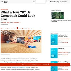 """What a Toys """"R"""" Us Comeback Could Look Like"""