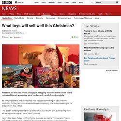 What toys will sell well this Christmas?