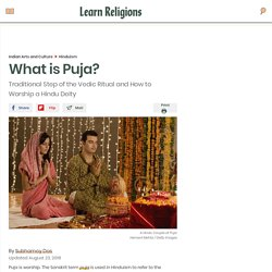 What Is Puja: Traditional Step of the Vedic Ritual