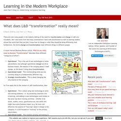 "What does L&D ""transformation"" really mean?"