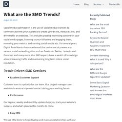 What are the SMO Trends?