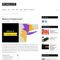 What is Tri-State Area? - AskCorran