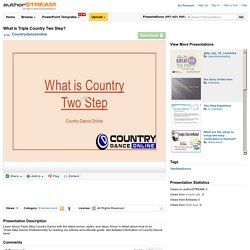 What is Triple Country Two Step?