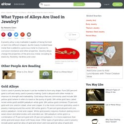 What Types of Alloys Are Used in Jewelry?