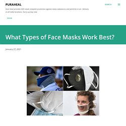 What Types of Face Masks Work Best?