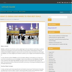 What is Umrah and Where to Find Best Deals