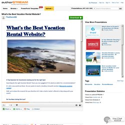 What'S the Best Vacation Rental Website?
