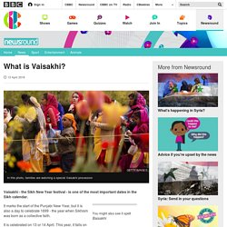 What is Vaisakhi? - CBBC Newsround