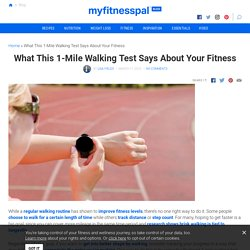 What This 1-Mile Walking Test Says About Your Fitness
